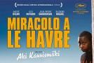 """VENERDI' 16 PROIEZIONE """"MIRACOLO A LE HAVRE"""""""